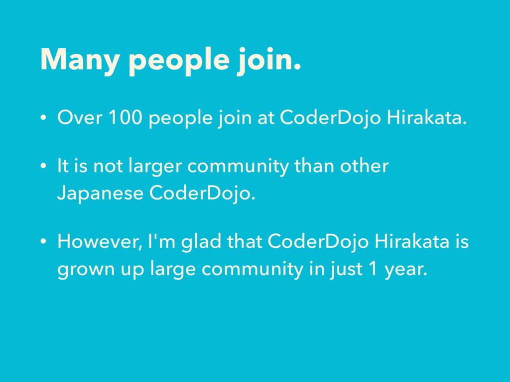 Many people join. • Over 100 people join at Cod...