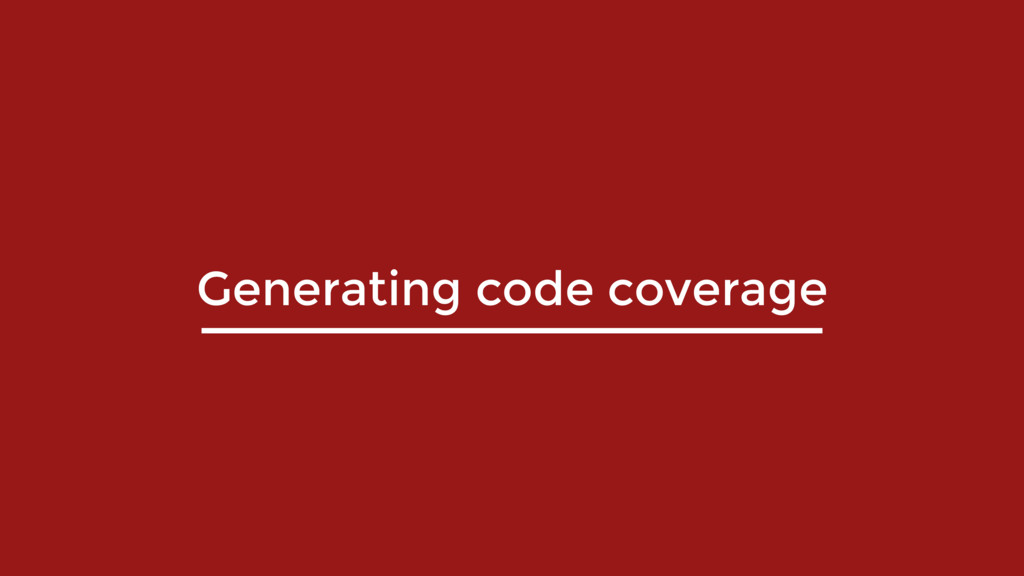 Generating code coverage