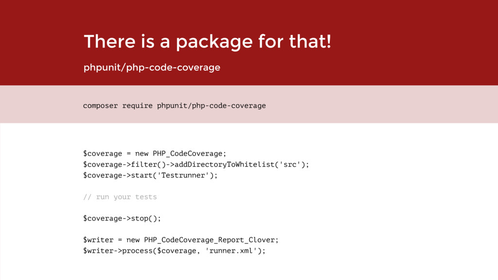 There is a package for that! phpunit/php-code-c...