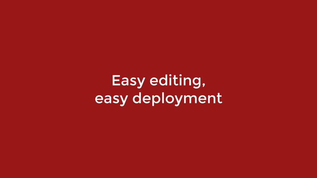 Easy editing, 