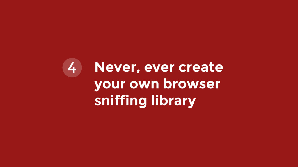 Never, ever create