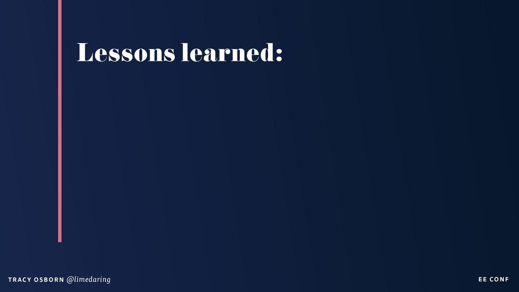 EE CON F T RAC Y O S B OR N @limedaring Lessons...