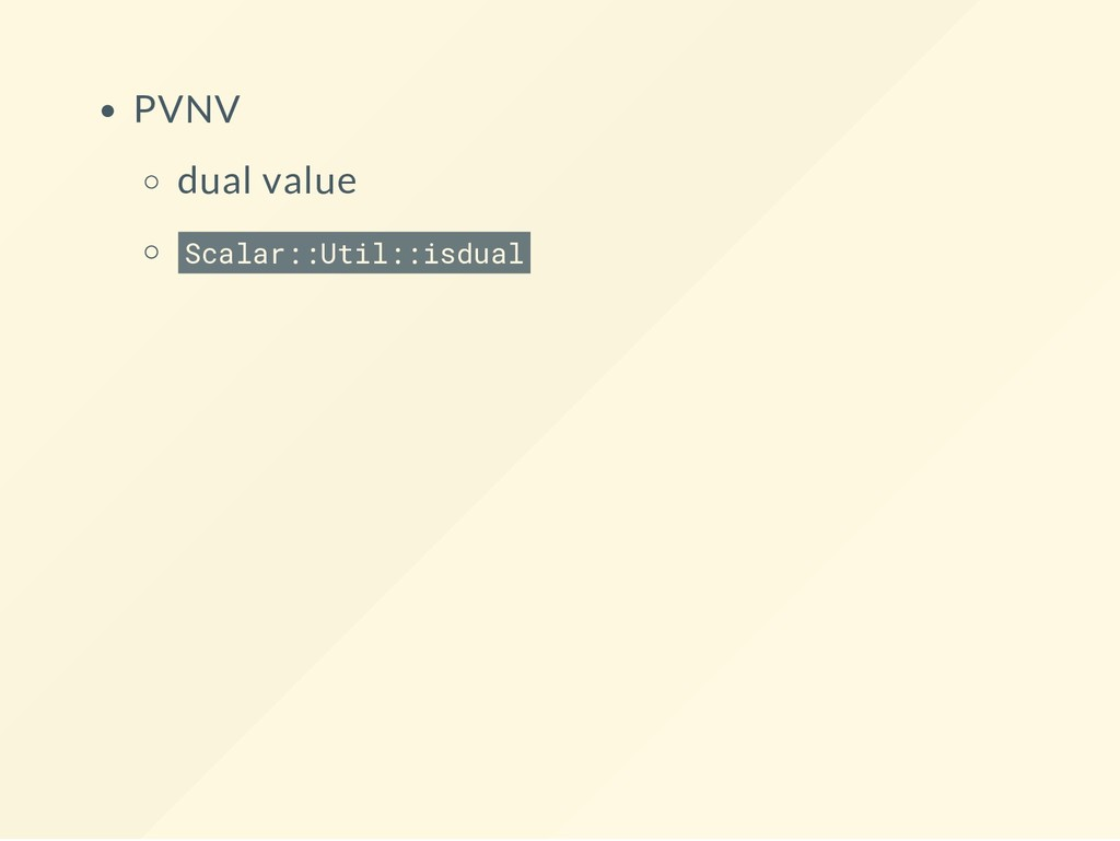 PVNV dual value Scalar::Util::isdual