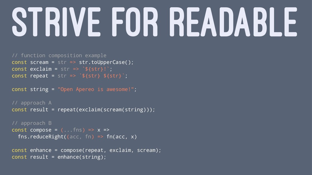 STRIVE FOR READABLE // function composition exa...
