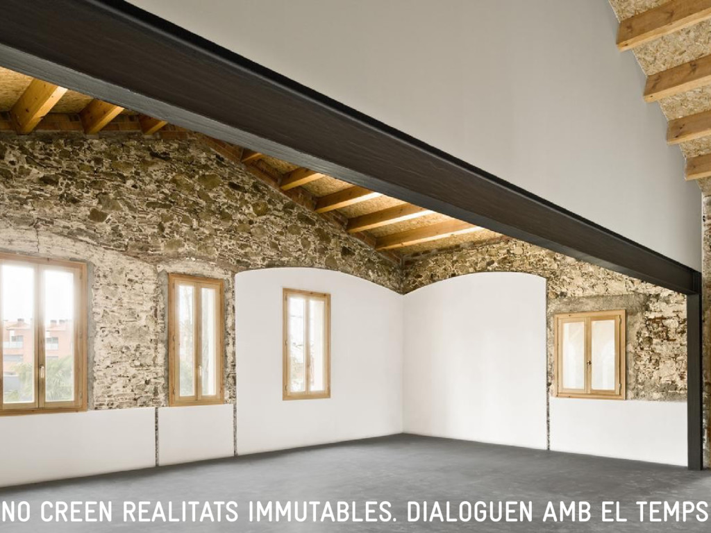 NO CREEN REALITATS IMMUTABLES. DIALOGUEN AMB EL...