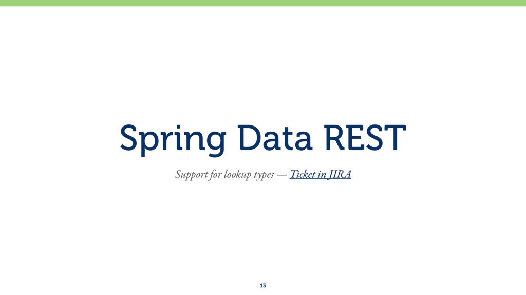 Spring Data REST 13 Support for lookup types — ...