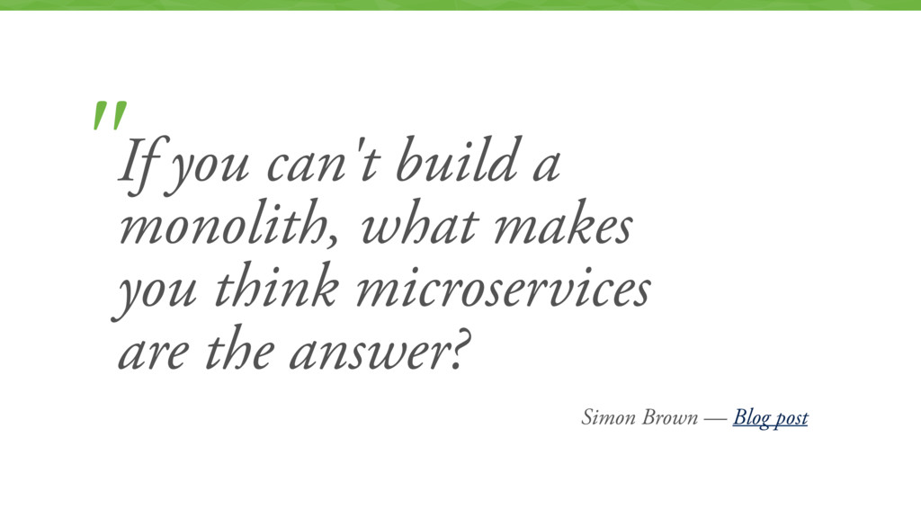 """Simon Brown — Blog post """"If you can't build a m..."""