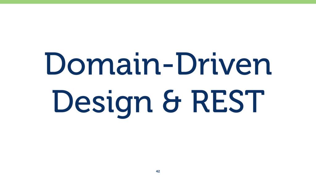 Domain-Driven Design & REST 42