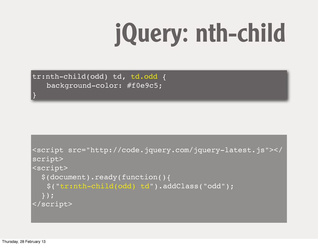 tr:nth-child(odd) td, td.odd { ! background-col...