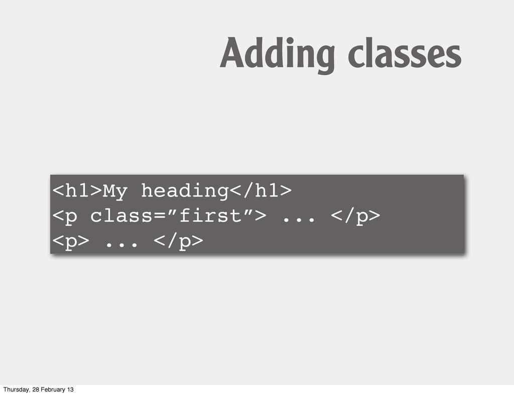 "<h1>My heading</h1> <p class=""first""> ... </p> ..."