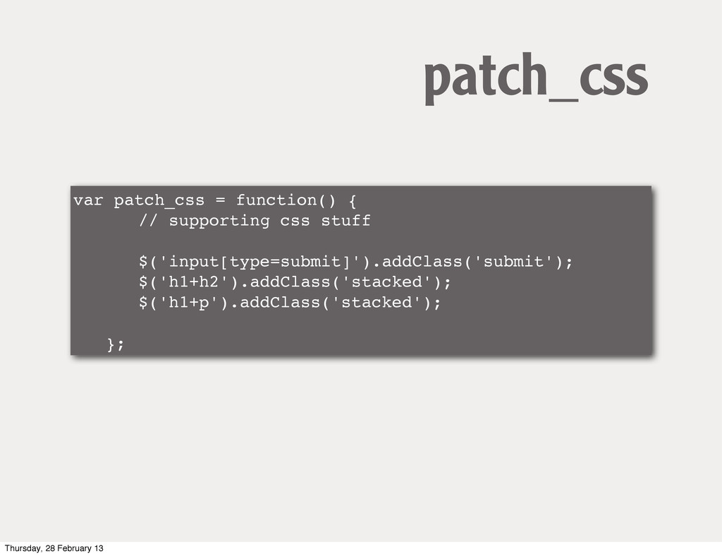var patch_css = function() { ! ! // supporting ...