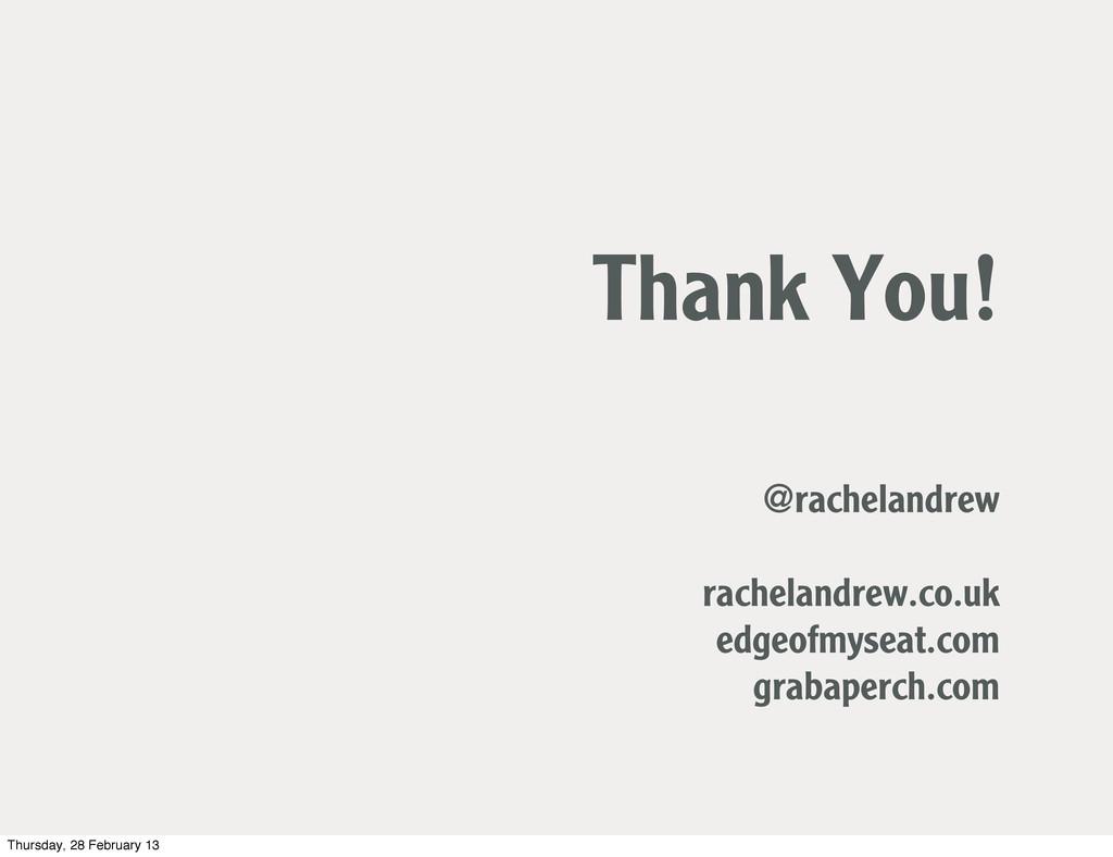 Thank You! @rachelandrew rachelandrew.co.uk edg...