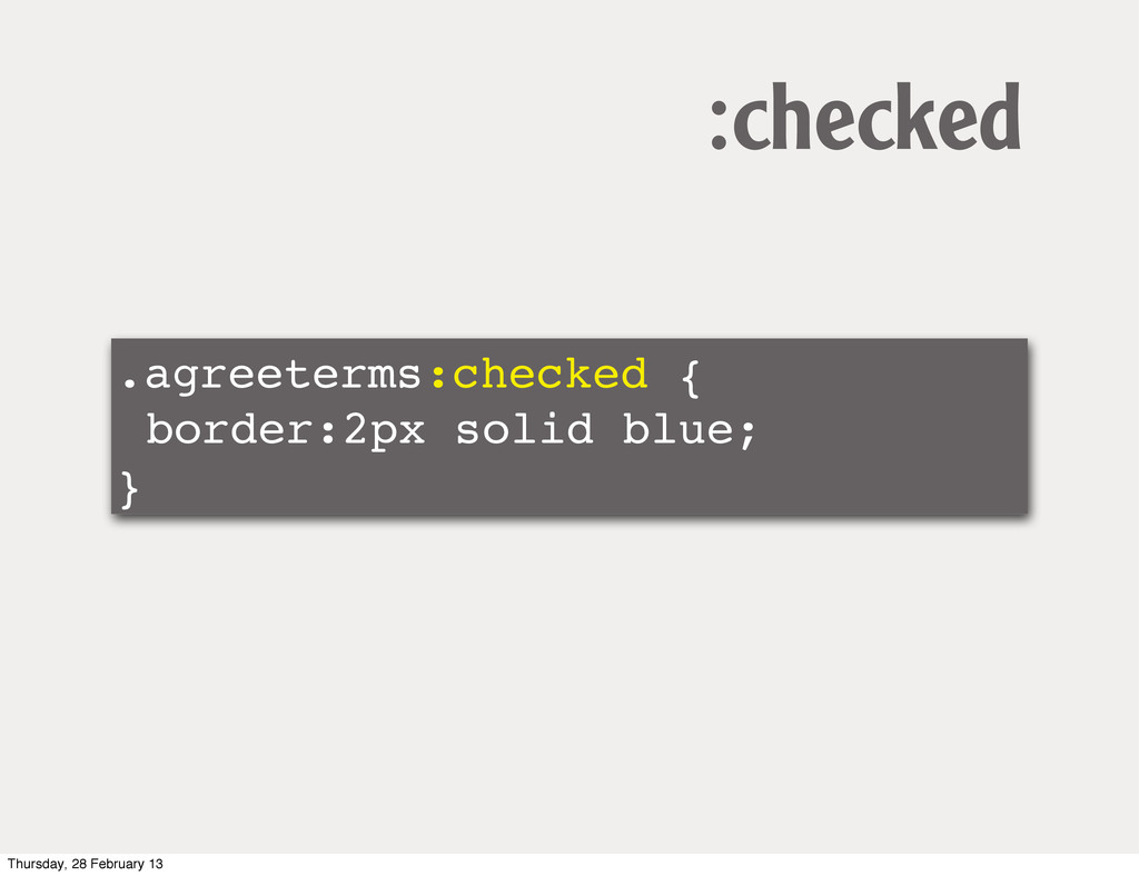 .agreeterms:checked { border:2px solid blue; } ...