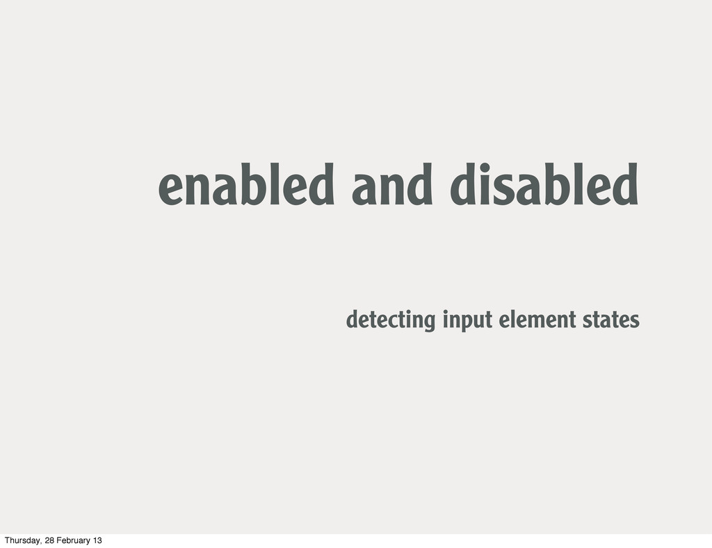enabled and disabled detecting input element st...