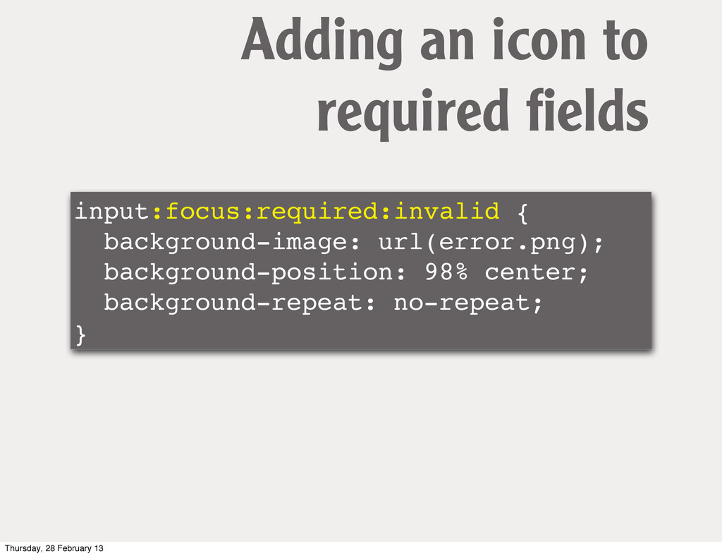 input:focus:required:invalid { background-image...