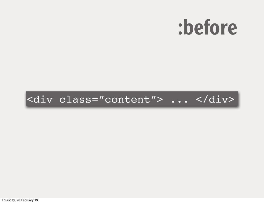 """<div class=""""content""""> ... </div> :before Thursd..."""