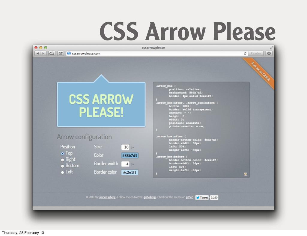 CSS Arrow Please Thursday, 28 February 13