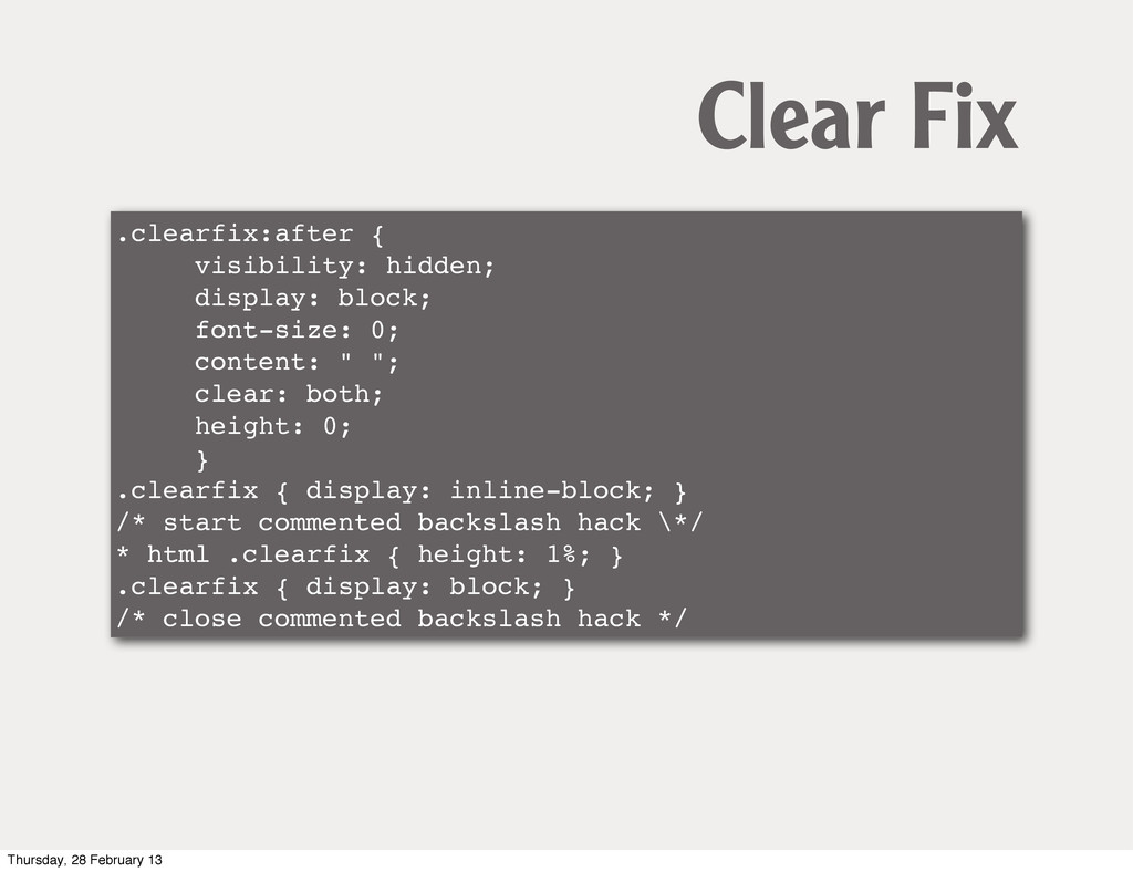 .clearfix:after { visibility: hidden; display: ...