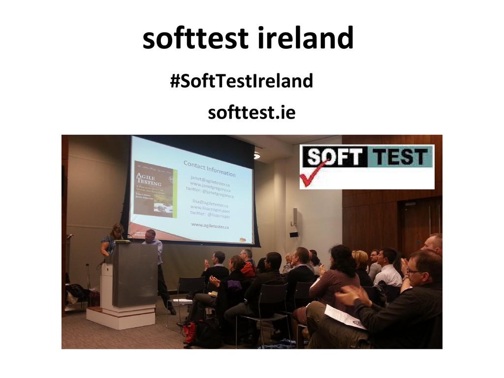 softtest ireland softtest.ie #SoftTestIreland
