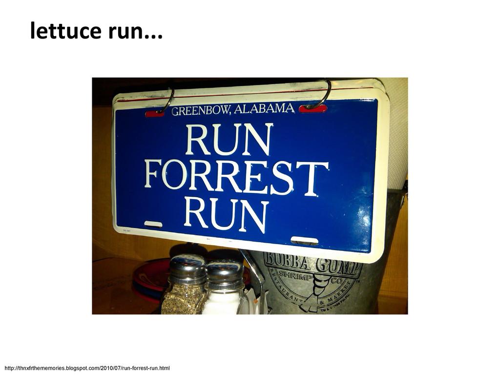 lettuce run... http://thnxfrthememories.blogspo...