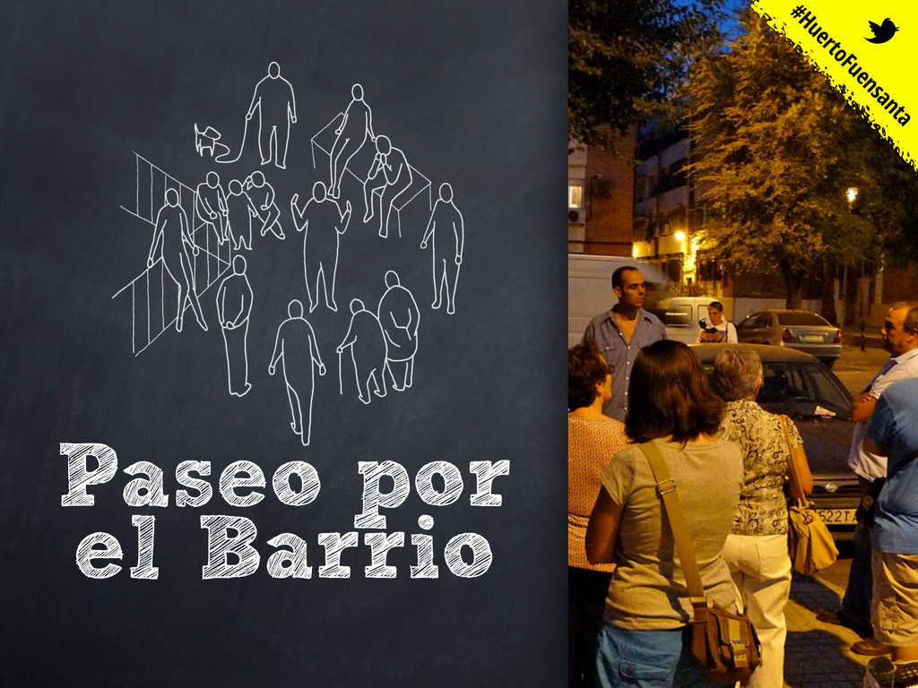 Paseo por el Barrio #HuertoFuensanta t