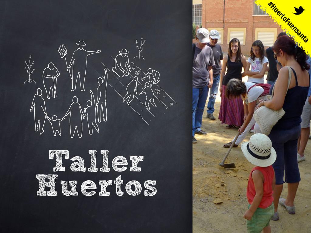 Taller Huertos #HuertoFuensanta t