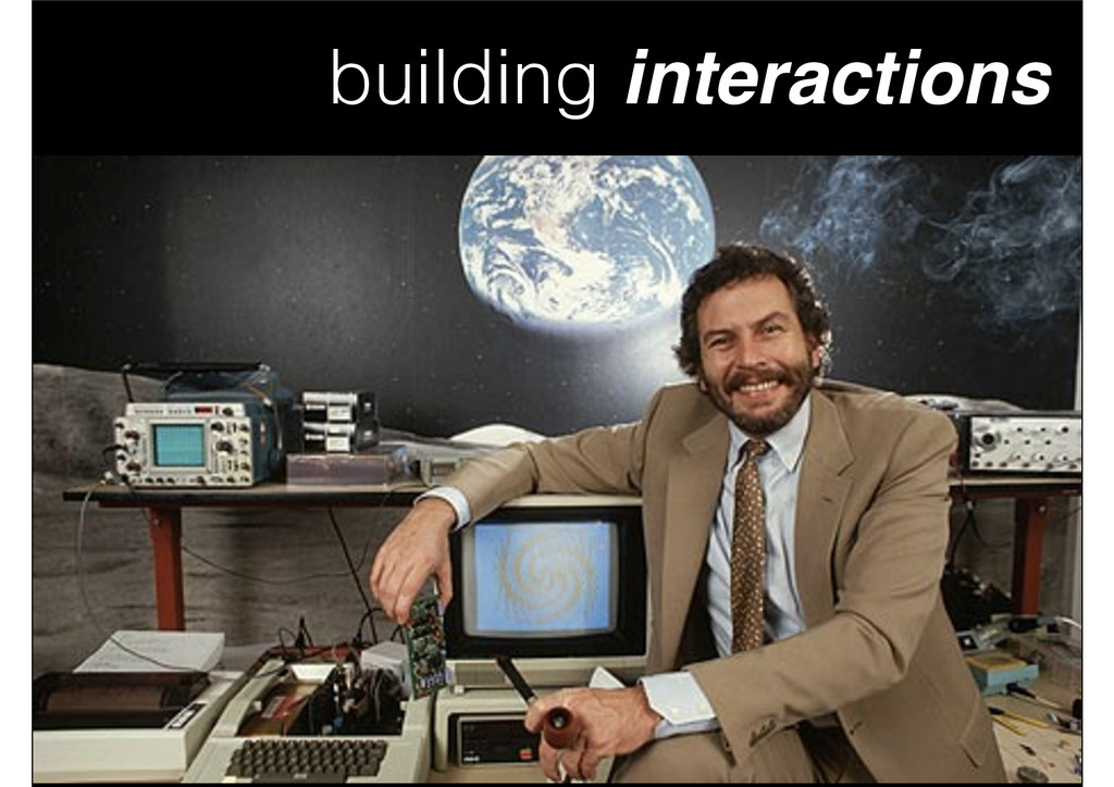 building interactions