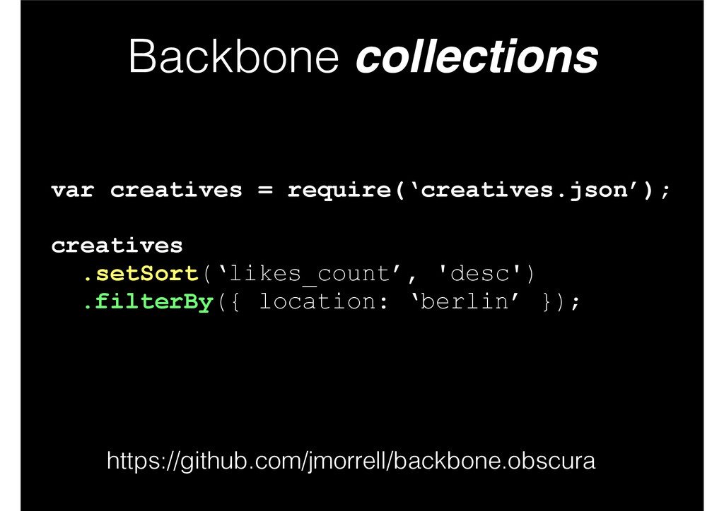 Backbone collections var creatives = require('c...