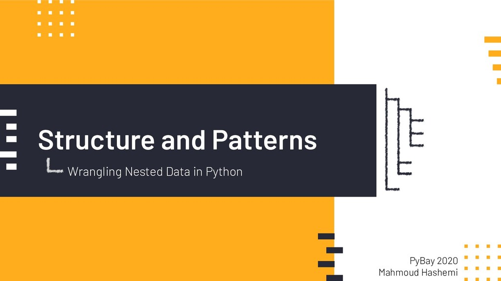 Structure and Patterns Wrangling Nested Data in...