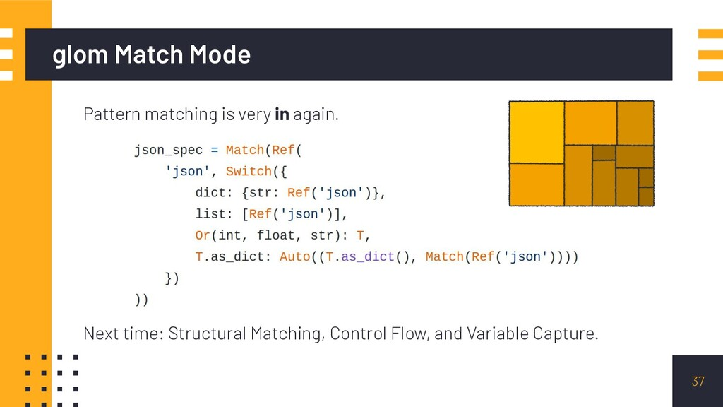 glom Match Mode 37 Pattern matching is very in ...