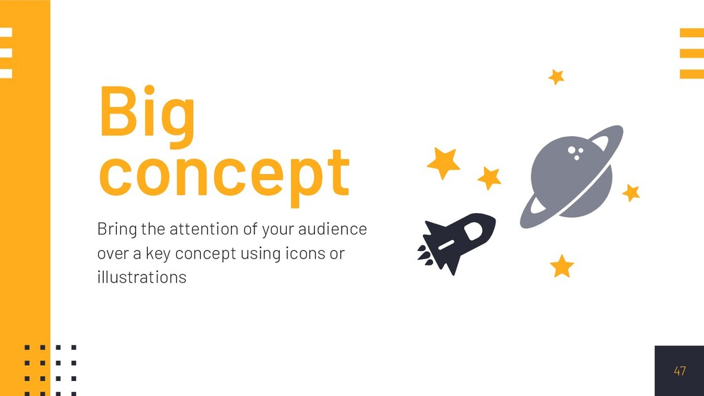 Big concept Bring the attention of your audienc...
