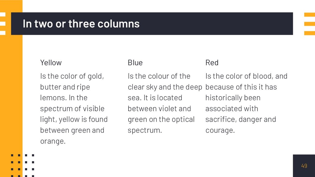 In two or three columns Yellow Is the color of ...