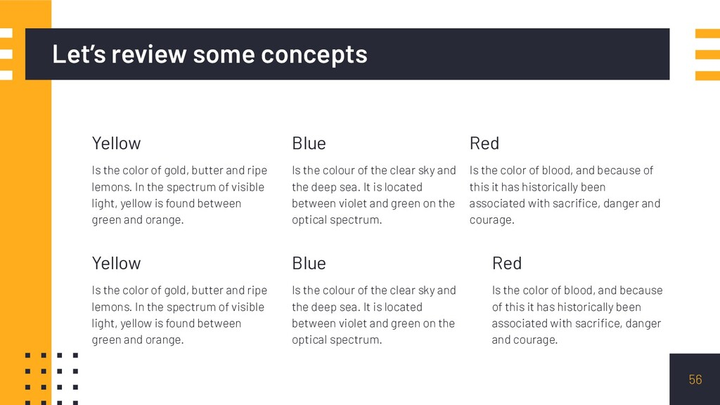 Let's review some concepts Yellow Is the color ...