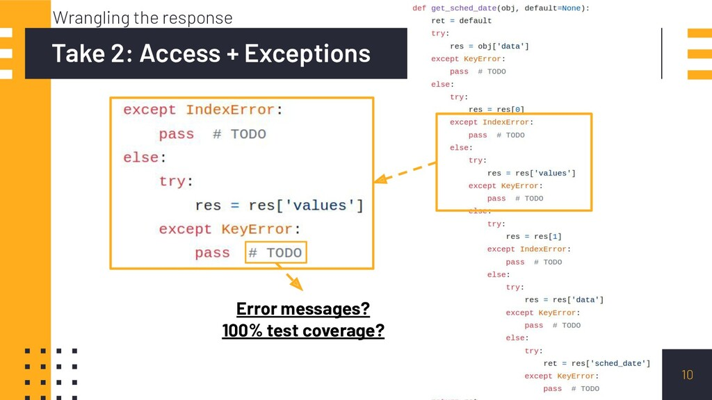10 Take 2: Access + Exceptions Wrangling the re...