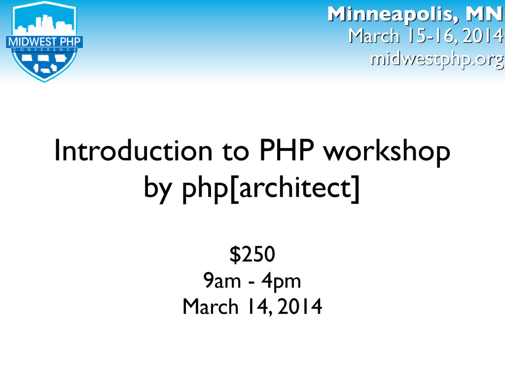 Introduction to PHP workshop by php[architect] ...