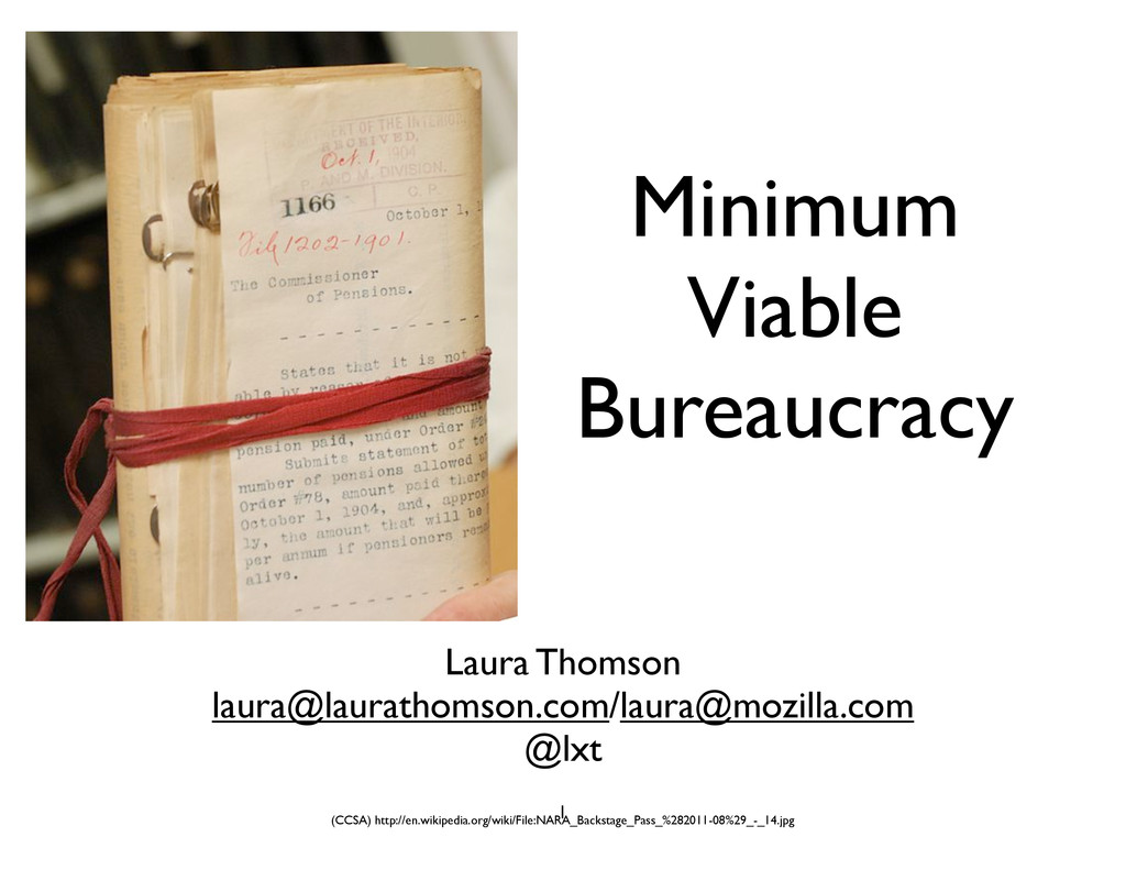 Minimum Viable Bureaucracy Laura Thomson laura@...
