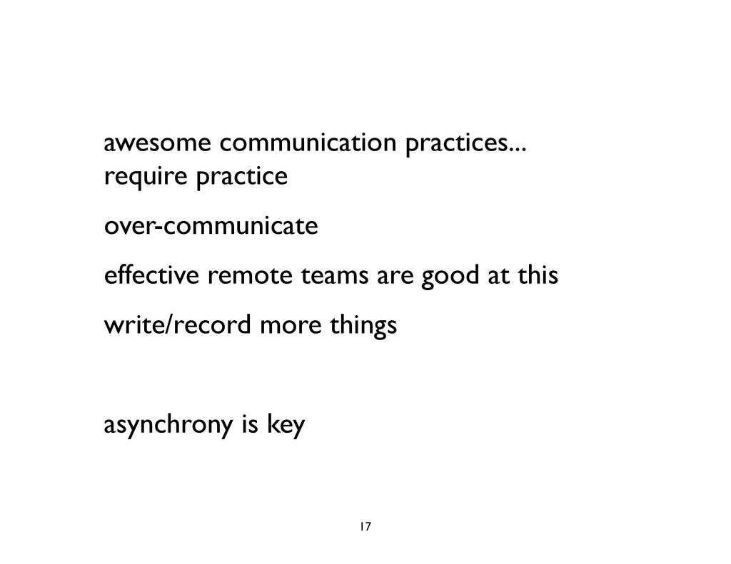 awesome communication practices... require prac...