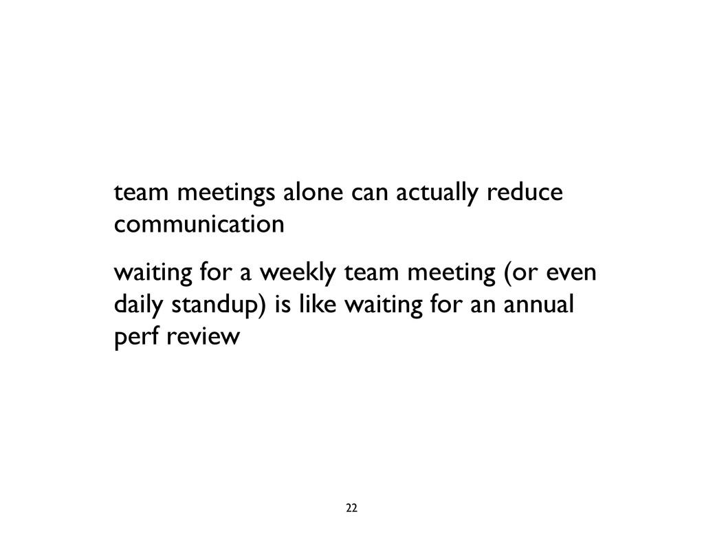 team meetings alone can actually reduce communi...