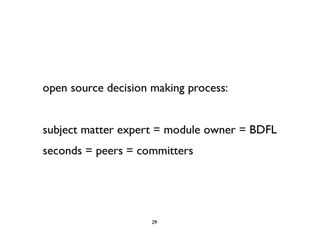 open source decision making process: subject ma...