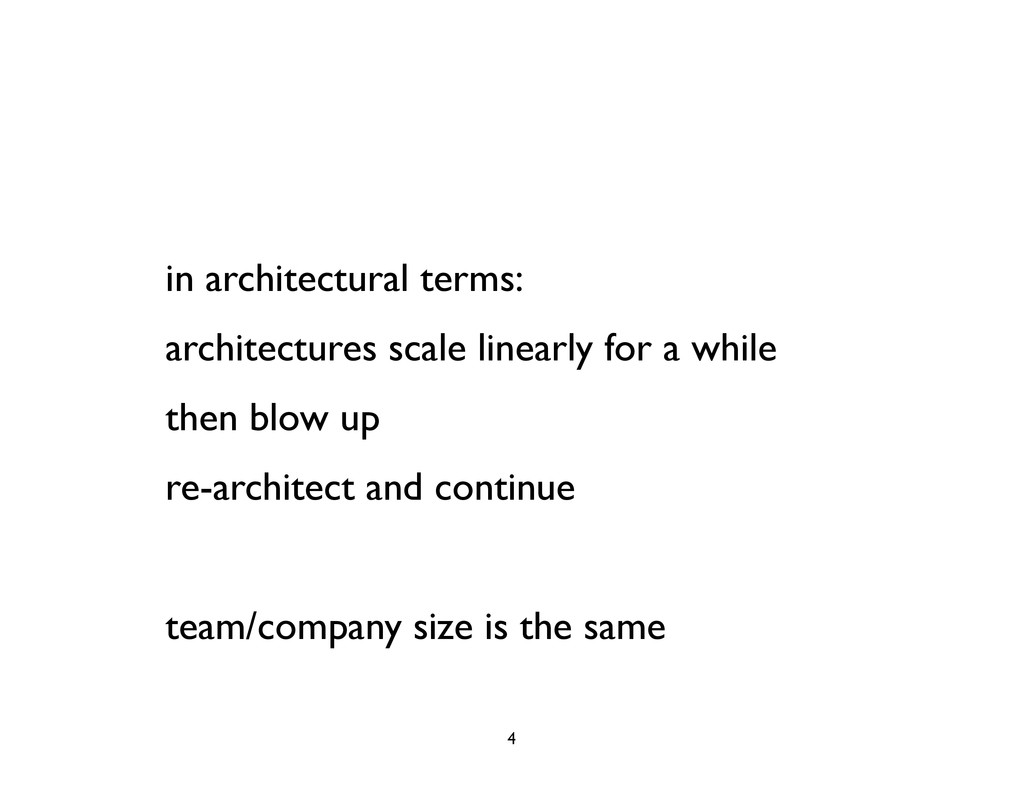 in architectural terms: architectures scale lin...