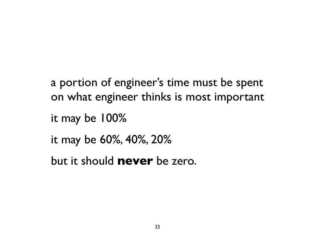 a portion of engineer's time must be spent on w...
