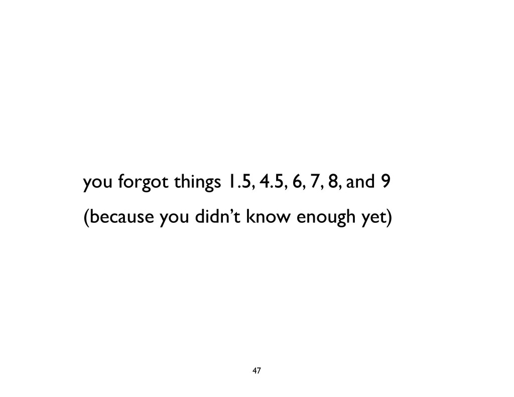 you forgot things 1.5, 4.5, 6, 7, 8, and 9 (bec...
