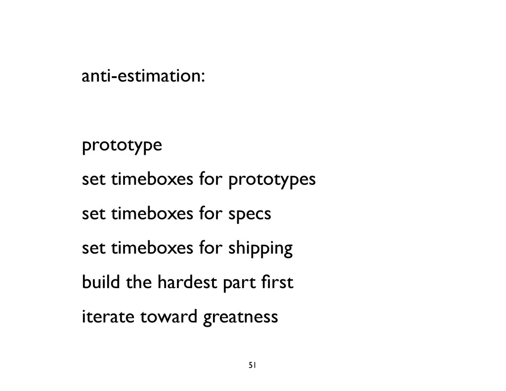 anti-estimation: prototype set timeboxes for pr...