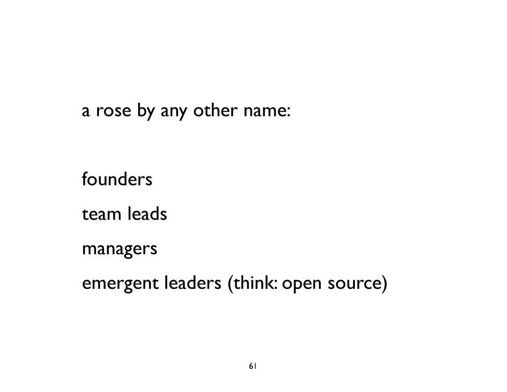 a rose by any other name: founders team leads m...
