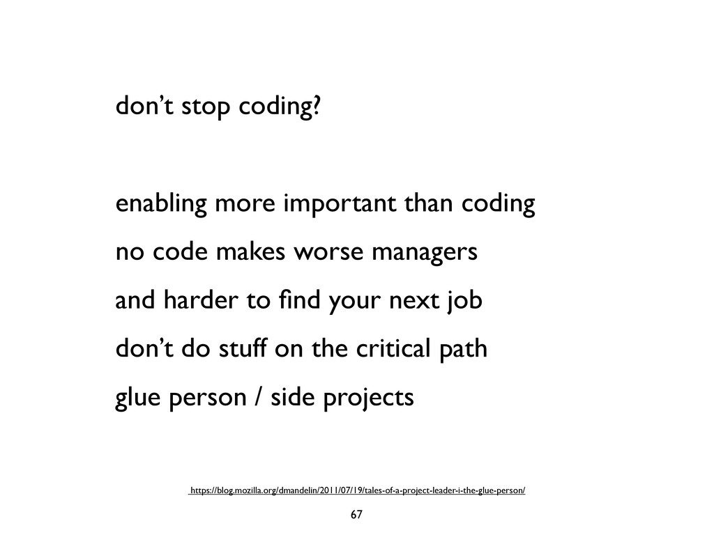 don't stop coding? enabling more important than...