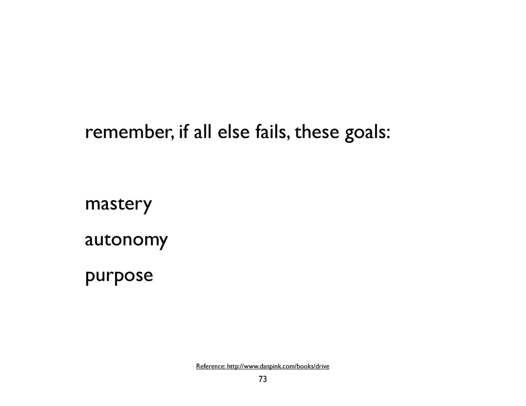 remember, if all else fails, these goals: maste...