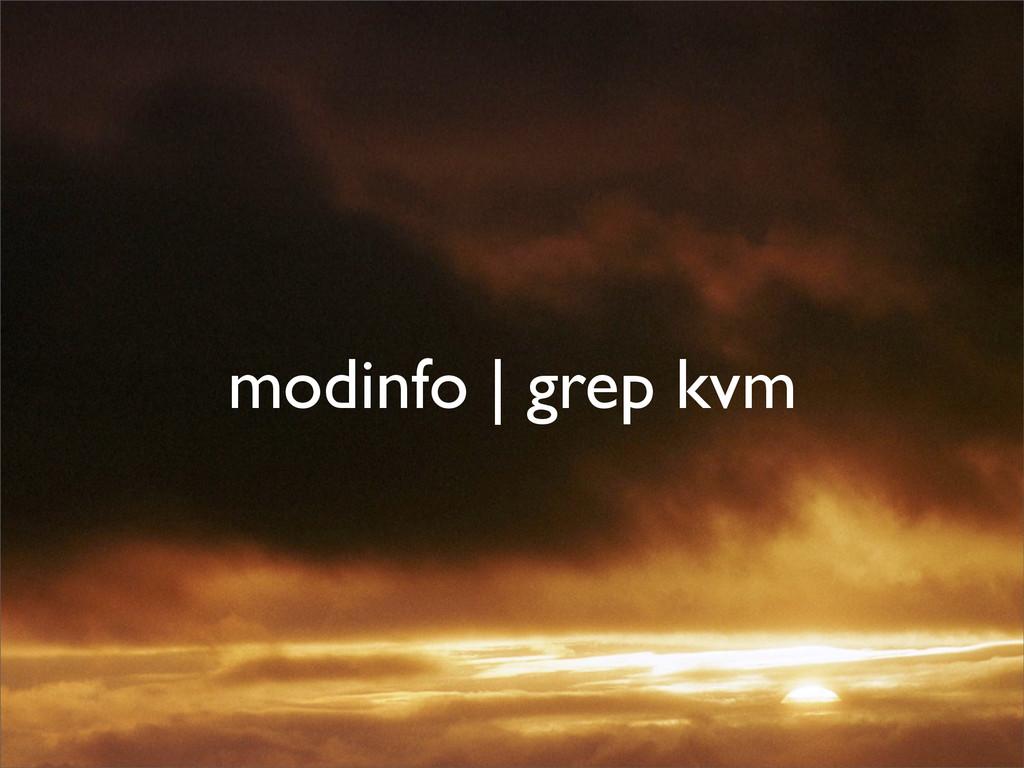 modinfo | grep kvm