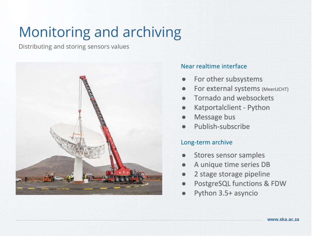 www.ska.ac.za Monitoring and archiving Distribu...