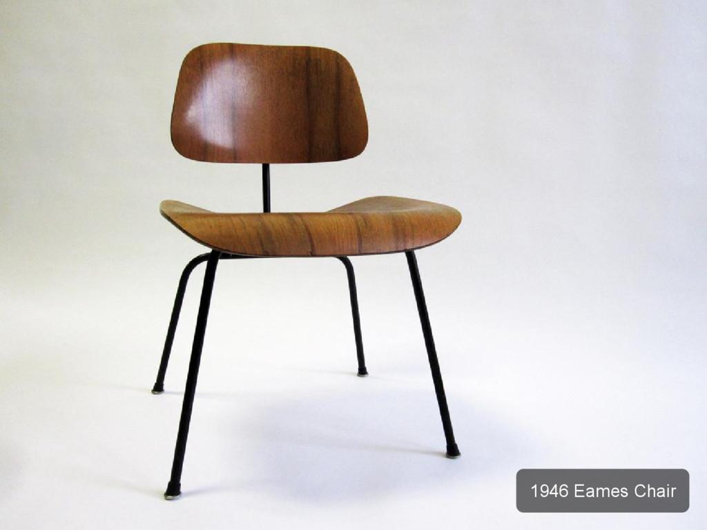 1946 Eames Chair