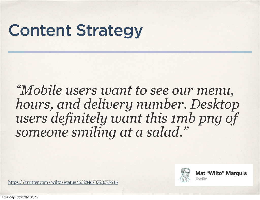 """Content Strategy """"Mobile users want to see our ..."""
